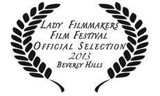 Lady Filmmakers Film Festival 2013